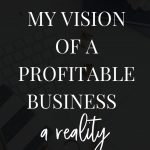 turn vision into a profitable business