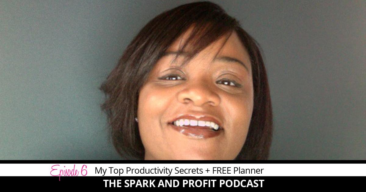 SP006: My top productivity secrets + free planner
