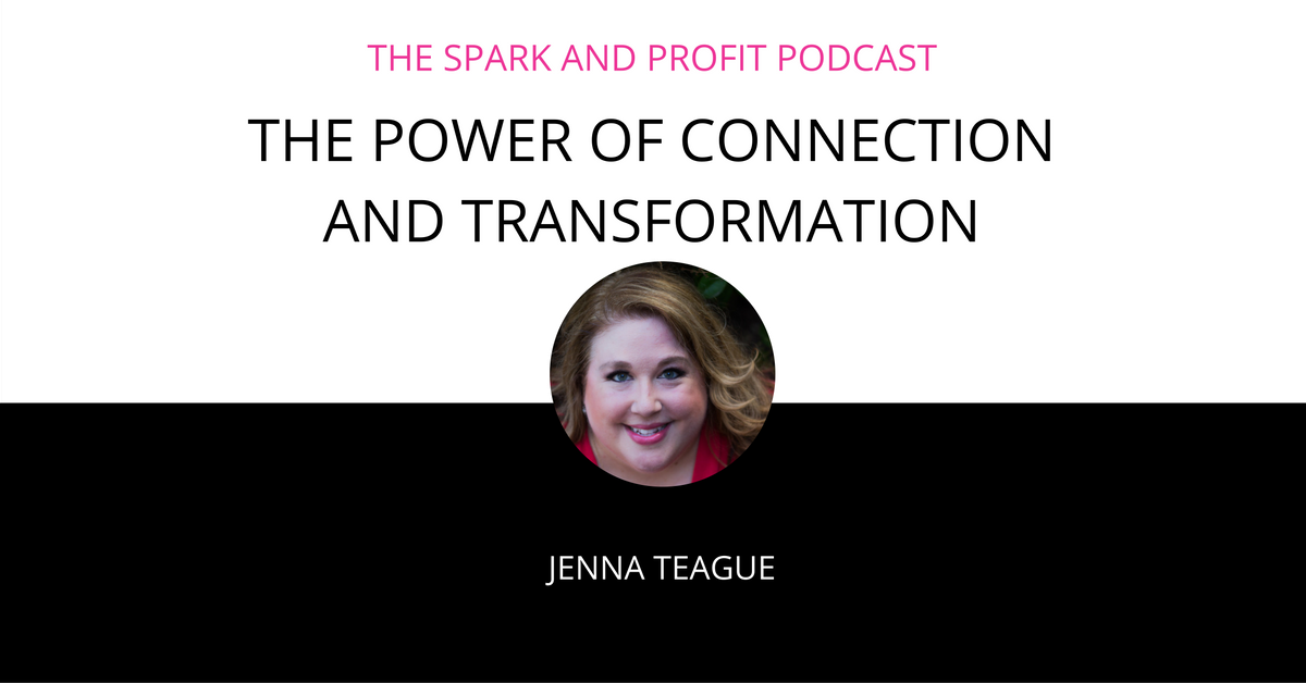 SP65: The Power of Connection and Transformation with Jenna Teague
