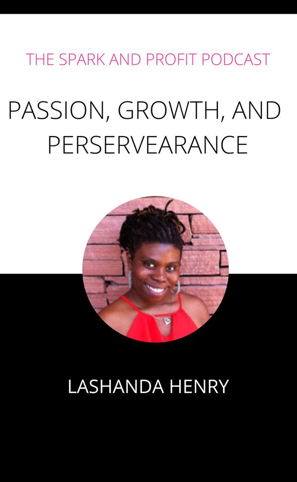 LaShanda Henry - Spark and Profit Podcast