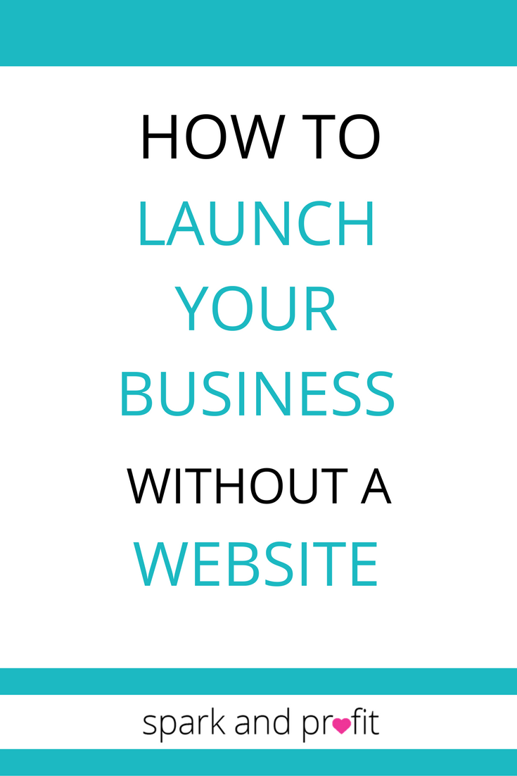 launch a business with no website