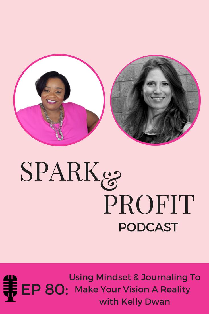 mindset & journaling - Spark and Profit Podcast