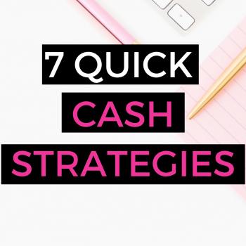 quick cash strategies for entrepreneurs