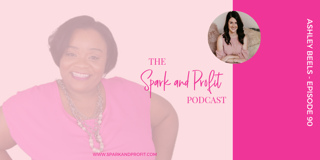 How To Go From Career To Entrepreneur With Ashley Beels
