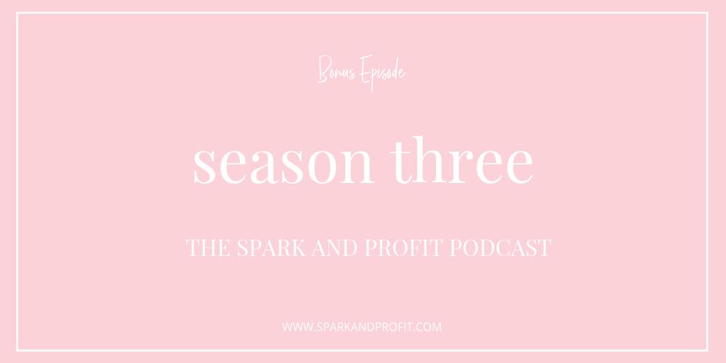 The Spark And Profit Podcast Season Three