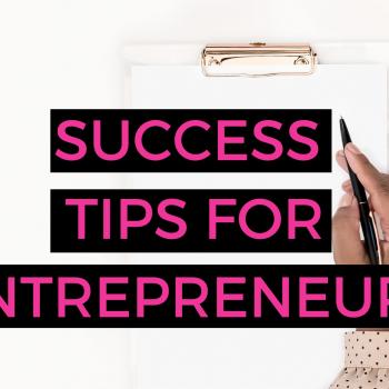 success tips for female entrepreneurs